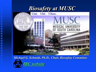 Biosafety at MUSC