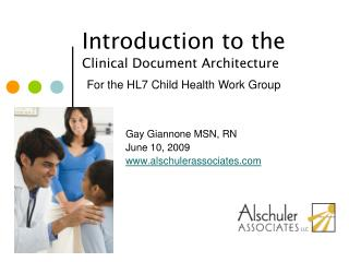 Clinical Document Architecture for Common Document Types