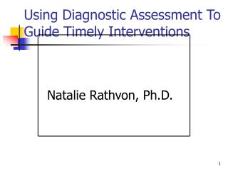 Using Diagnostic Assessment To Guide Timely Interventions