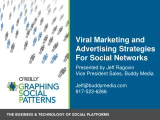 Viral Marketing and Advertising Strategies For Social Networks