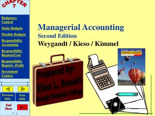 Chapter 7-Budgetary Control and Responsibility Accounting