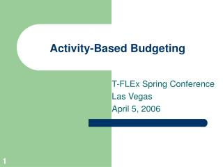 Activity-Based Budgeting