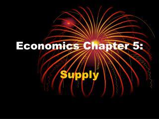 Economics Chapter 5: