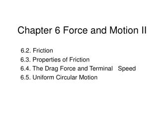 Chapter 6 Force and Motion II