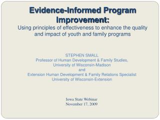 Evidence-Informed Program Improvement:  Using principles of effectiveness to enhance the quality and impact of youth and