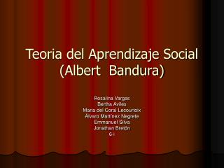 Teoria del Aprendizaje Social Albert Bandura