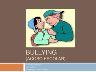 BULLYING ACOSO ESCOLAR