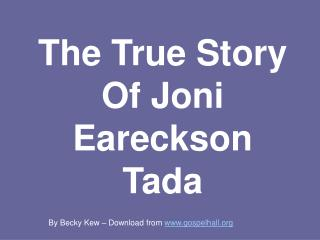 The True Story Of Joni Eareckson Tada