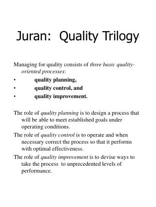 Juran: Quality Trilogy