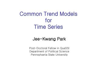 Common Trend Models for Time Series