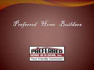 preferred home builder