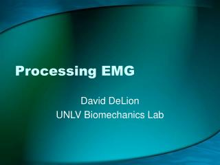 Processing EMG