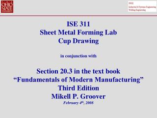 ISE 311 Sheet Metal Forming Lab Cup Drawing