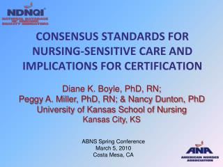 Consensus standards for Nursing-sensitive care and implications for certification