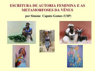ESCRITURA DE AUTORIA FEMININA E AS METAMORFOSES DA V