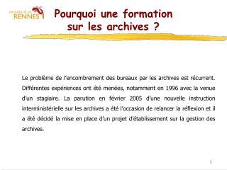Pourquoi une formation sur les archives