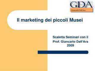 Il marketing dei piccoli Musei