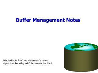 Buffer Management Notes