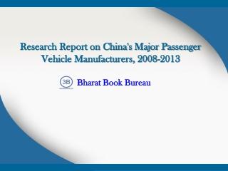 Research Report on China's Major Passenger Vehicle Manufactu