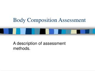 Body Composition Assessment