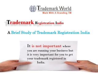 A Brief Study of Trademark Registration India