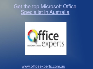 Get the top Microsoft Office specialist in Australia
