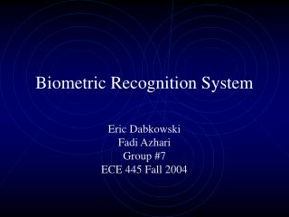 Biometric Recognition System