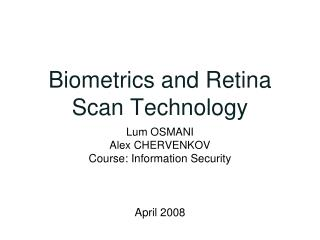 Biometrics and Retina Scan Technology