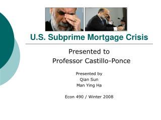 U.S. Subprime Mortgage Crisis