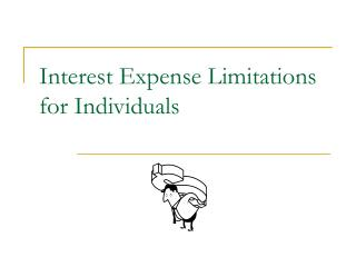 Interest Expense Limitations for Individuals