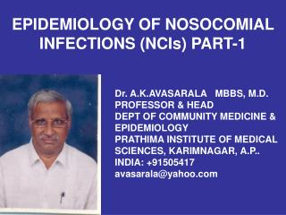 EPIDEMIOLOGY OF NOSOCOMIAL INFECTIONS NCIs PART-1