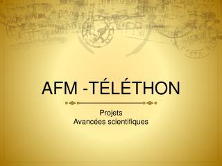 AFM -T L THON