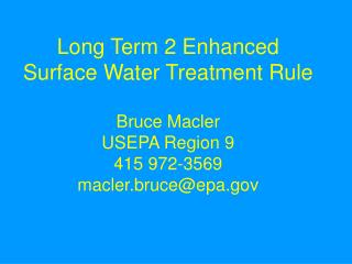 Long Term 2 Enhanced Surface Water Treatment Rule Bruce ...