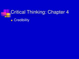 Critical Thinking: Chapter 4