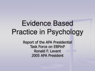 Evidence Based Practice in Psychology