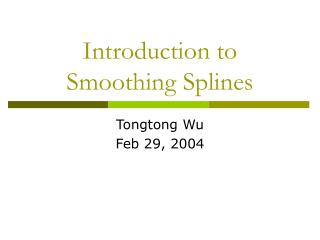 Introduction to Smoothing Splines