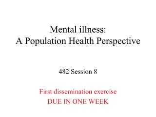 Mental illness: A Population Health Perspective