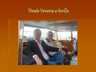 Desde Venecia a Sevilla