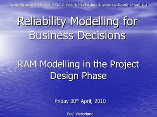 RAM Modelling in the Project Design Phase