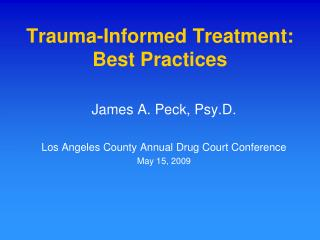 Trauma-Informed Treatment: Best Practices