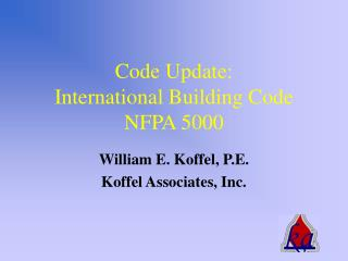 Code Update: International Building Code NFPA 5000