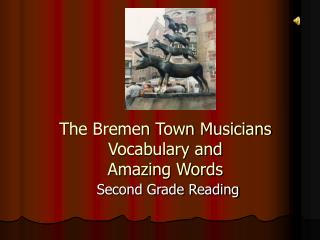 The Bremen Town Musicians Vocabulary and Amazing Words