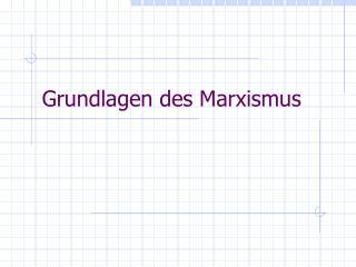 Grundlagen des Marxismus