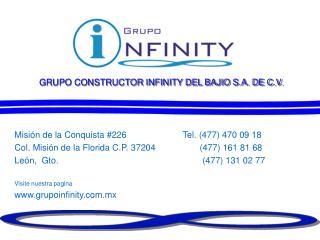 GRUPO CONSTRUCTOR INFINITY DEL BAJIO S.A. DE C.V.