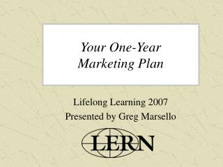 Your One-Year  Marketing Plan
