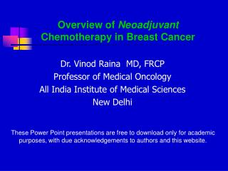Overview of Neoadjuvant Chemotherapy in Breast Cancer