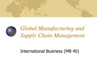 Global Manufacturing and Supply Chain Management
