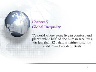 Chapter 9 Global Inequality