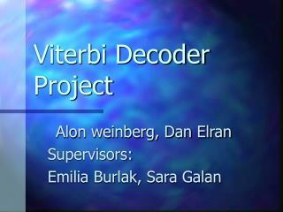 Viterbi Decoder Project