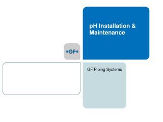 pH Installation  Maintenance